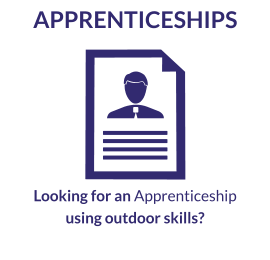 Looking for an Apprenticeship using outdoor skills?
